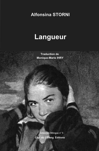 Langueur/ Languidez, poésie d'Alfonsina STORNI traduite en français par Monique-Marie IHRY